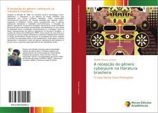 Buchcover von A recepção do gênero cyberpunk na literatura brasileira