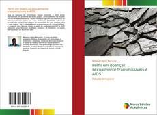 Bookcover of Perfil em doenças sexualmente transmissíveis e AIDS