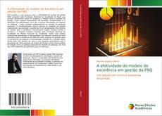 Capa do livro de A efetividade do modelo de excelência em gestão da FNQ