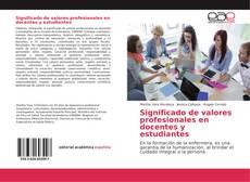 Bookcover of Significado de valores profesionales en docentes y estudiantes