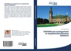 Portada del libro de Atbildība par noziegumiem ar starptautiskā elementa klātbūtni