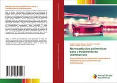 Обложка Nanopartículas poliméricas para o tratamento da leishmaniose