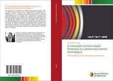 Portada del libro de A interação Universidade-Empresa e o desenvolvimento tecnológico