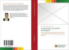 Capa do livro de A construção da prática pedagógica