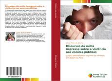 Capa do livro de Discursos da mídia impressa sobre a violência nas escolas públicas