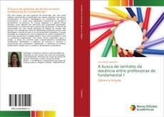 Buchcover von A busca de sentidos da docência entre professoras do fundamental I