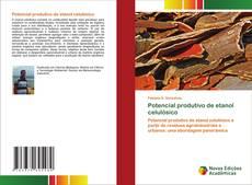 Обложка Potencial produtivo de etanol celulósico