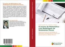 Capa do livro de O ensino da Matemática com Modelagem de fenômenos físicos