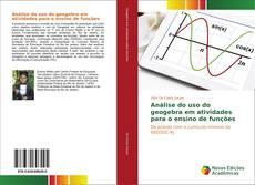 Portada del libro de Análise do uso do geogebra em atividades para o ensino de funções