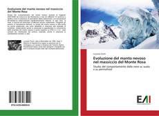 Couverture de Evoluzione del manto nevoso nel massiccio del Monte Rosa