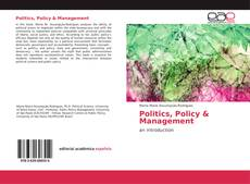 Bookcover of Politics, Policy & Management
