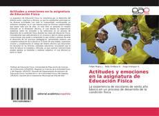 Portada del libro de Actitudes y emociones en la asignatura de Educación Física