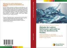 Portada del libro de Método de Lattice Boltzmann aplicado na área da dinâmica de fluidos