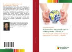 Copertina di A autonomia da gramática nas Investigações Filosóficas