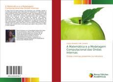 Capa do livro de A Matemática e a Modelagem Computacional das Ondas Internas