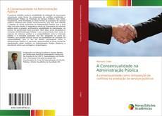 Capa do livro de A Consensualidade na Administração Pública