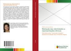 Bookcover of Mediação das identidades e representações étnicas