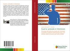 Capa do livro de Guerra: pressão e interesses