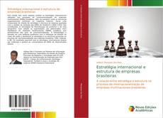 Capa do livro de Estratégia internacional e estrutura de empresas brasileiras