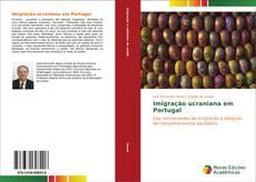 Capa do livro de Imigração ucraniana em Portugal