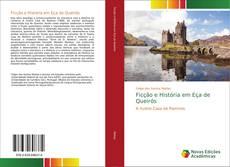Couverture de Ficção e História em Eça de Queirós