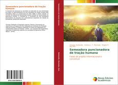 Bookcover of Semeadora puncionadora de tração humana