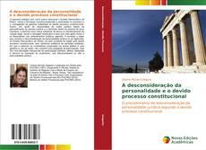 Buchcover von A desconsideração da personalidade e o devido processo constitucional