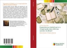 Couverture de Experiência intelectual e a imaginação das ciências sociais no Brasil