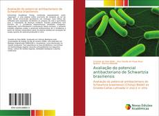 Avaliação do potencial antibacteriano de Schwartzia brasiliensis kitap kapağı