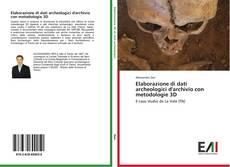 Capa do livro de Elaborazione di dati archeologici d'archivio con metodologie 3D