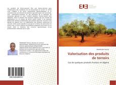 Bookcover of Valorisation des produits de terroirs