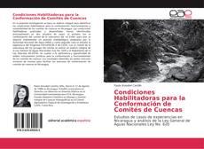 Condiciones Habilitadoras para la Conformación de Comités de Cuencas的封面