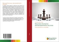 Bookcover of Recursos Humanos: demasiadamente recursos