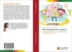 """Capa do livro de No engraçado há """"graça""""?"""