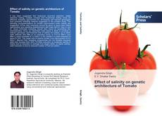 Bookcover of Effect of salinity on genetic architecture of Tomato