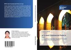Capa do livro de WTO And Commercial Ports In Iran