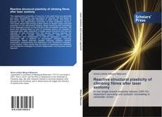 Reactive structural plasticity of climbing fibres after laser axotomy kitap kapağı