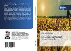 Обложка Association mapping and genetic diversity in wheat