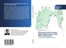 Bookcover of The Impact of the United States' Asia Pivot on East Asian Regionalism