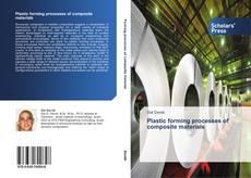Plastic forming processes of composite materials的封面