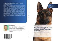 Bookcover of Prognosis Using Molecular Tools In Canine Mammary Tumours