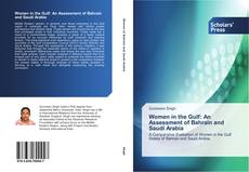 Bookcover of Women in the Gulf: An Assessment of Bahrain and Saudi Arabia
