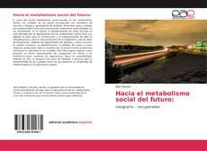 Обложка Hacia el metabolismo social del futuro: