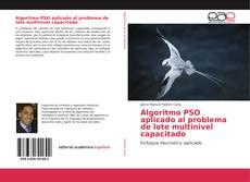 Bookcover of Algoritmo PSO aplicado al problema de lote multinivel capacitado