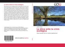 Buchcover von La ética ante la crisis ecológica