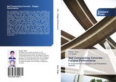Borítókép a  Self Compacting Concrete - Fatigue Performance - hoz
