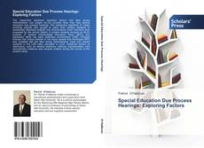 Bookcover of Special Education Due Process Hearings: Exploring Factors