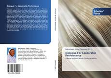Bookcover of Dialogue For Leadership Performance