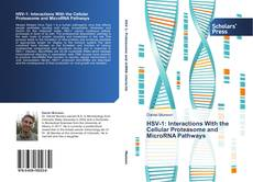 Bookcover of HSV-1: Interactions With the Cellular Proteasome and MicroRNA Pathways