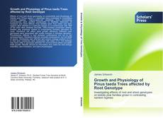 Bookcover of Growth and Physiology of Pinus taeda Trees affected by Root Genotype
